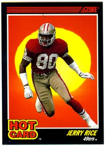 Jerry Rice San Francisco 49ers 1990 Score Hot Card insert