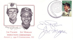 Joe Morgan & Jim Palmer autographed 1990 Baseball Hall of Fame cachet