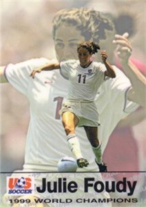 Julie Foudy 1999 U.S. Women's National Team Roox Premier soccer card