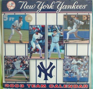 2003 New York Yankees official calendar MINT SEALED