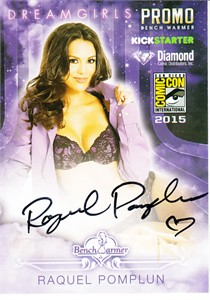Raquel Pomplun certified autograph Bench Warmer 2015 Comic-Con exclusive promo card