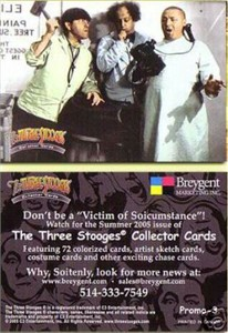 Three Stooges 2005 Breygent promo card Promo-3